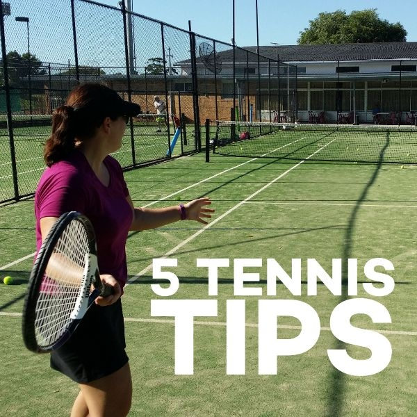 5 Tennis Tips - March 2019