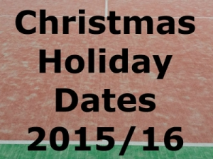 Christmas Holiday Dates 2015/16